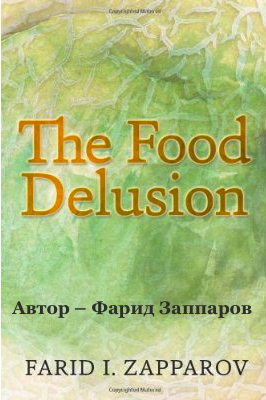 The Food Delusion